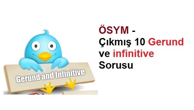 ÖSYM - Çıkmış 10 Gerund ve infinitive Sorusu