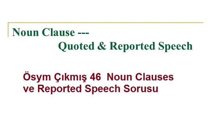 Ösym Çıkmış Noun Clauses ve Reported Speech Sorusu
